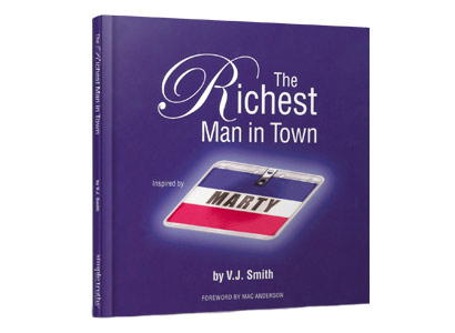 The richest man in town by v.j.smith