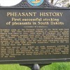 A roadside marker near Redfield explains Spink County s claim to pheasant fame.