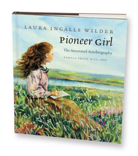 Pioneer Girl, the brutally honest 1930 autobiography of Laura Ingalls Wilder, is topping 'best seller' lists.